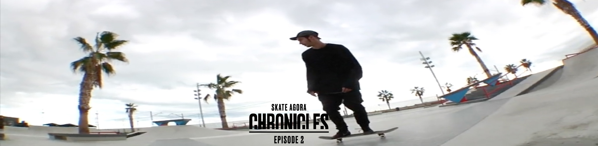 Skate Agora Chronicles Ep.2