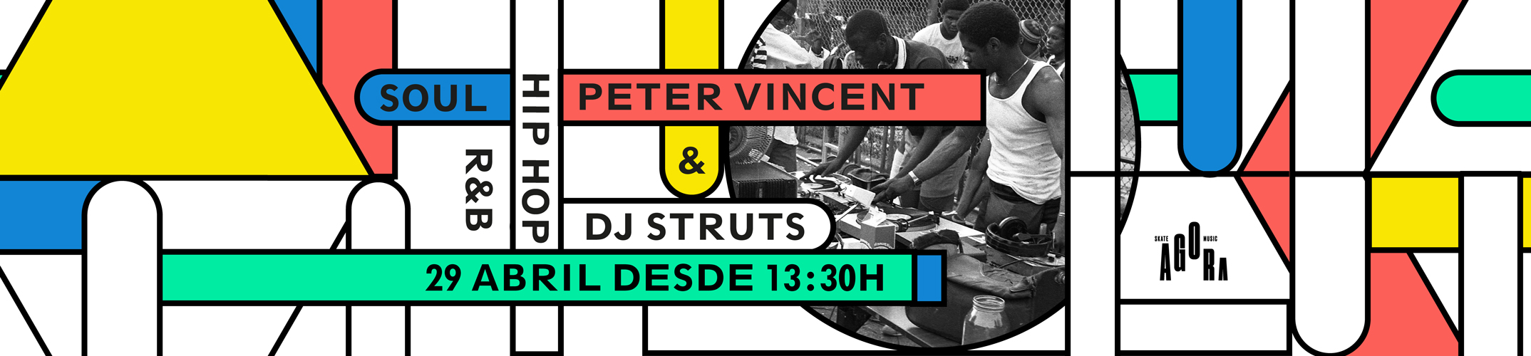 DJ STRUTS & PETER VINCENT BRING THE BEST HIP HOP, R&B AND FUNK TO SKATE AGORA CANTINA. SATURDAY APRIL 29TH