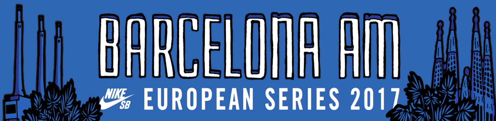 2017 NIKE SB EUROPEAN SERIES  – INSCRIPTIONS OPEN NOW!